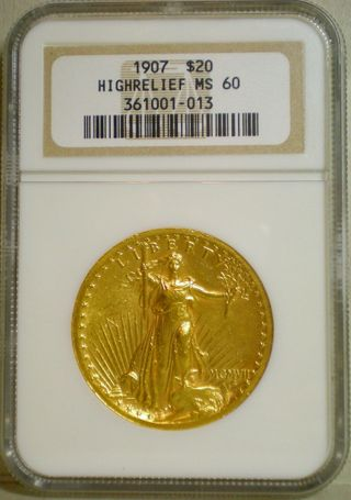 1907 High Relief St. Gaudens MS-60 Obv