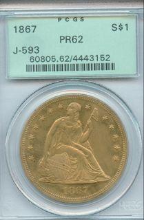 J-593 1867 $1 PCGS PF-62 Brass Slab